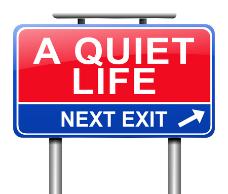 sedate: Illustration depicting a sign with a quiet life concept.