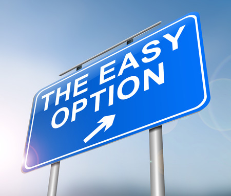 Illustration depicting a sign with an easy option concept.