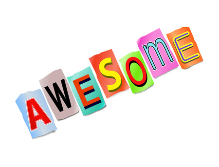Illustration depicting a set of cut out printed letters arranged to form the word awesome.
