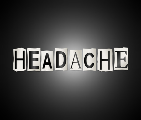 nuisance: Illustration depicting a set of cut out printed letters arranged to form the word headache.