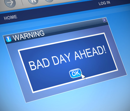 dialog box: Illustration depicting a computer dialog box with a bad day concept.