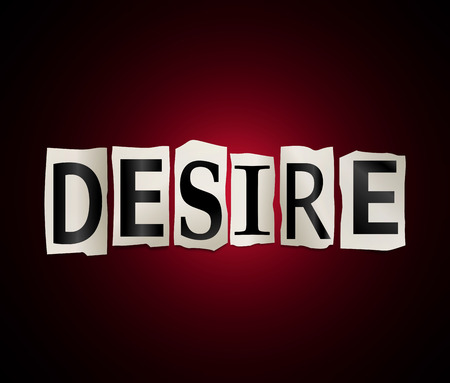Illustration depicting a set of cut out printed letters arranged to form the word desire.