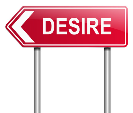 Illustration depicting a sign with a desire concept. Stock Photo