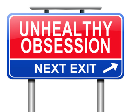 excess: Illustration depicting a sign with an unhealthy obsession concept.