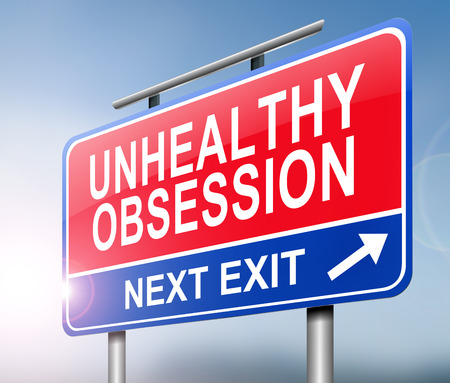 delusion: Illustration depicting a sign with an unhealthy obsession concept.