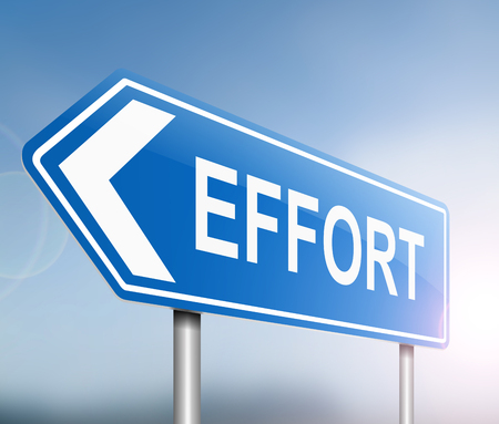 exerting: Illustration depicting a sign with an effort concept.