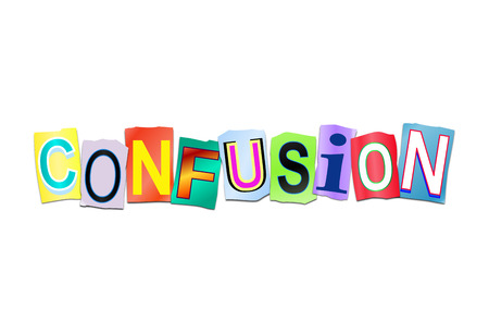 turmoil: Illustration depicting a set of cut out printed letters arranged to form the word confusion.