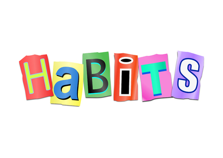 obsessed: Illustration depicting a set of cut out printed letters arranged to form the word Habits.
