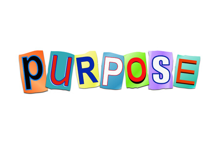 printed work: Illustration depicting a set of cut out printed letters arranged to form the word purpose.