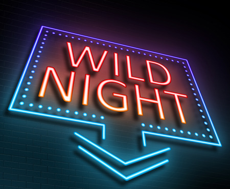 night out: Illustration depicting an illuminated neon sign with a wild night concept.