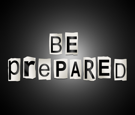 prepared: Illustration depicting a set of cut out printed letters arranged to form the words be prepared.