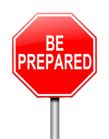 prepared: Illustration depicting a sign with a be prepared concept. Stock Photo