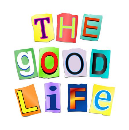 buen vivir: Ilustración que muestra una señal con un concepto de la vida buena.