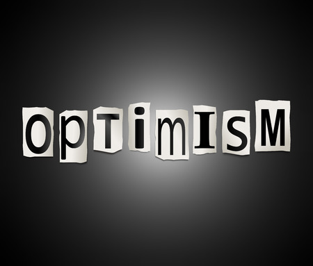 certainty: Illustration depicting a set of cut out printed letters arranged to form the word optimism.