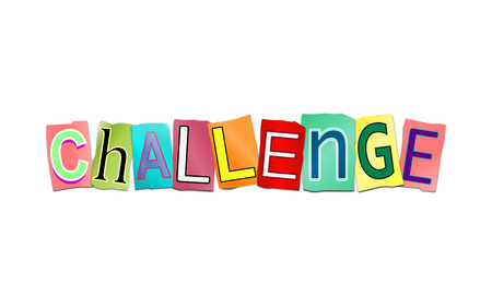 encounter: Illustration depicting a set of cut out printed letters arranged to form the word challenge. Stock Photo