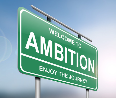 eagerness: Illustration depicting a sign with an ambition concept. Stock Photo