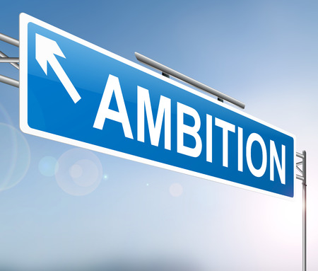 aspirational: Illustration depicting a sign with an ambition concept. Stock Photo