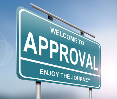 acclamation: Illustration depicting a sign with an approval concept.