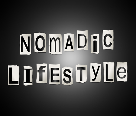 Illustration depicting a set of cut out printed letters arranged to form the words nomadic lifestyle. Imagens