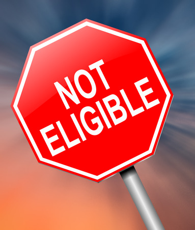 Illustration depicting a sign with a not eligible concept. Stock Photo