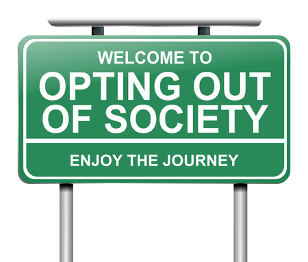 Illustration depicting a sign with an opting out of society concept. Stock Photo