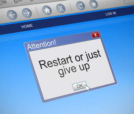 3d Illustration depicting a computer dialog box with a restart or give up concept.