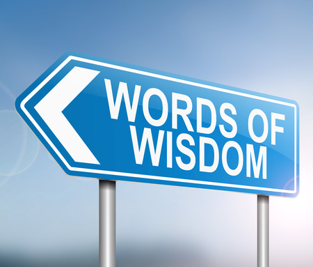3d Illustration depicting a sign with a words of wisdom concept. Фото со стока - 82274215