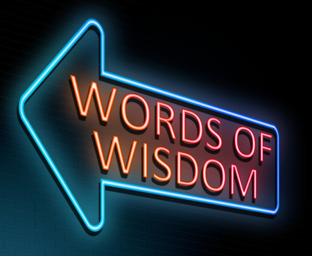3d Illustration depicting an illuminated neon sign with a words of wisdom concept.