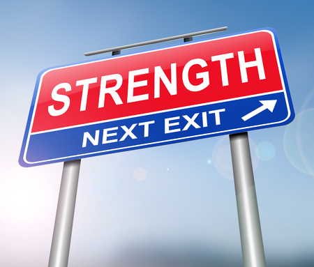 3d Illustration depicting a sign with a strength concept.