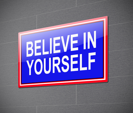 3d Illustration depicting a sign with a believe in yourself concept. Imagens