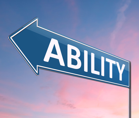 3d Illustration depicting a sign with an ability concept.