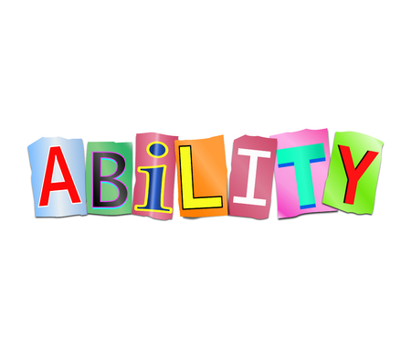 Illustration depicting a set of cut out printed letters arranged to form the word ability.
