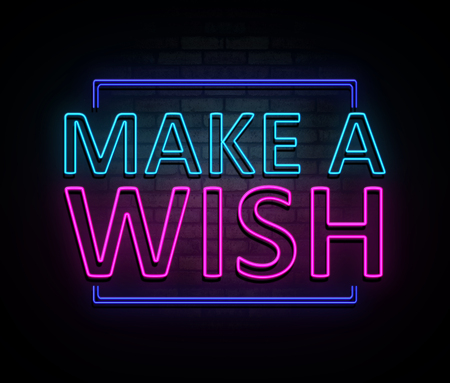 3d Illustration depicting an illuminated neon sign with a make a wish concept.