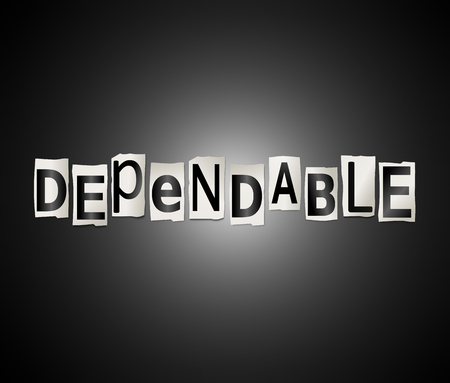 Illustration depicting a set of cut out printed letters arranged to form the word dependable. Stock Photo