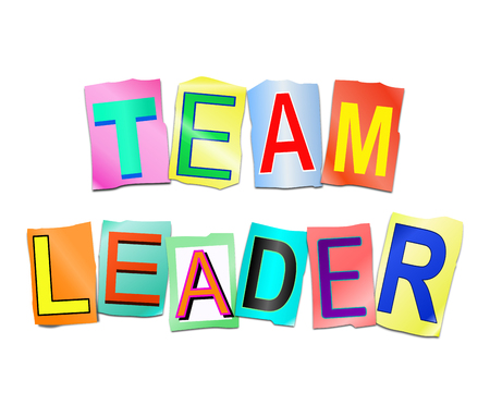 3d Illustration depicting a set of cut out printed letters arranged to form the words team leader.
