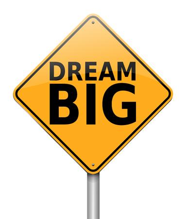 3d Illustration depicting a sign with a dream big concept.