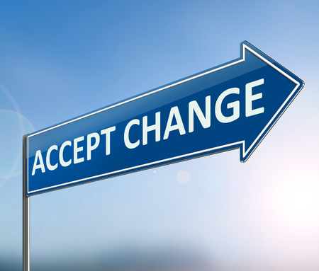 3d Illustration depicting a sign with an accepting change concept. Stock Photo