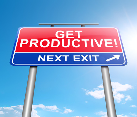 3d Illustration depicting a sign with a get productive concept.