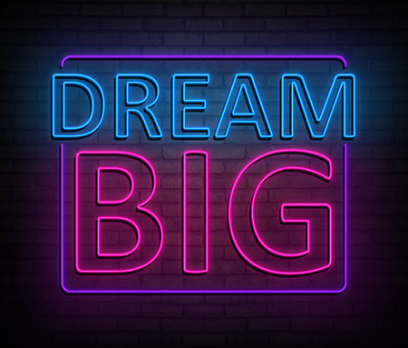 3d Illustration depicting an illuminated neon sign with a dream big concept.