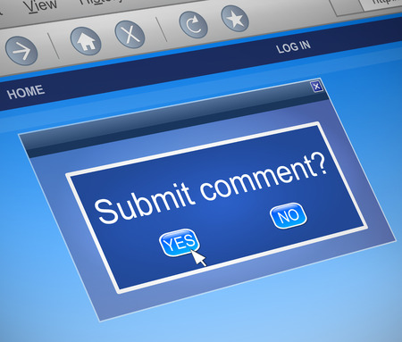 3d Illustration depicting a computer dialog box with a submit comment concept.