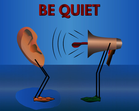 quiet: Warning: Be quiet. Vector illustration