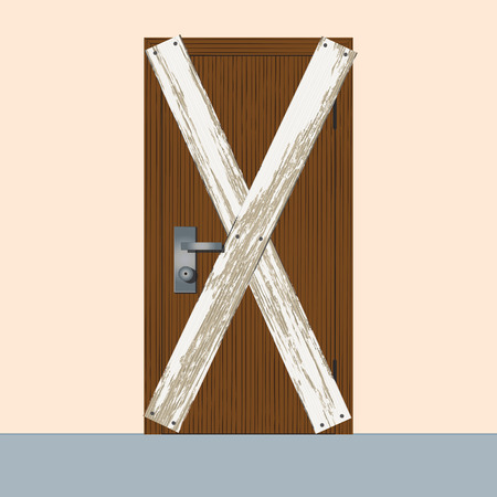 The door is boarded up, illustration. Illustration