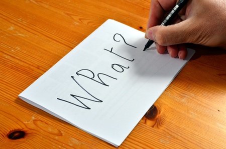 Writing black on white paper, What. Stock Photo - 13291125