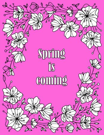 Pink Spring is coming phrase hand drawn  illustration sketched logotype icon. Lettering spring season with leaf and flower. Concept for greeting card, invitation, banner, poster background