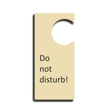 Illustration. Beige door tag with inscription: Do not disturb! and drop shadow isolate on white background.