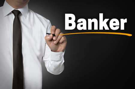 banker: banker is written by businessman background concept.