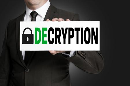 decrypt: decryption sign is held by businessman.
