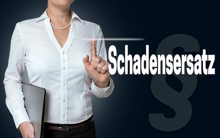 lawsuite: schadensersatz (in german compensation for damage) touchscreen is of businesswoman serviced background.