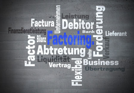 assignment: Factoring Abtretung Finanzdienstleistung (in german assignment Financial services) concept wordcloud.