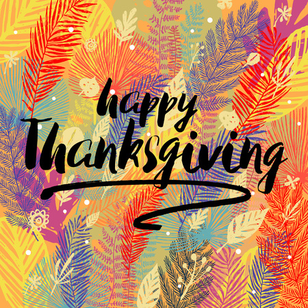 Happy Thanksgiving Day congratulation on multicolor trendy autumn background with autumn leaves. Great design element for congratulation cards, banners, poster and other. Illustration